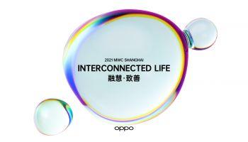 OPPO เตรียมจัดแสดงเทคโนโลยีใหม่สุดล้ำ พร้อมความร่วมมือกับพันธมิตร ในงาน Mobile World Congress Shanghai 2021