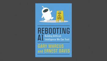 เรายังไม่สามารถเชื่อถือระบบ AI ที่สร้างขึ้นจากระบบ Deep Learning เพียงอย่างเดียว