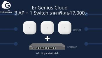 จัดการกับระบบ Network ง่ายขึ้นผ่าน Cloud ด้วย EnGenius Cloud Starter Pack