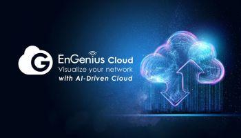ทำไม EnGenius Cloud ครองใจผู้ดูแลระบบเครือข่ายในปัจจุบันได้อย่างกว้างขวาง?