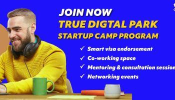 TDPK Startup Camp Program ลงทุนธุรกิจเทค จาก True Digital Park ร่วมขับเคลื่อนอุตสาหกรรม S-Curve ในประเทศไทย